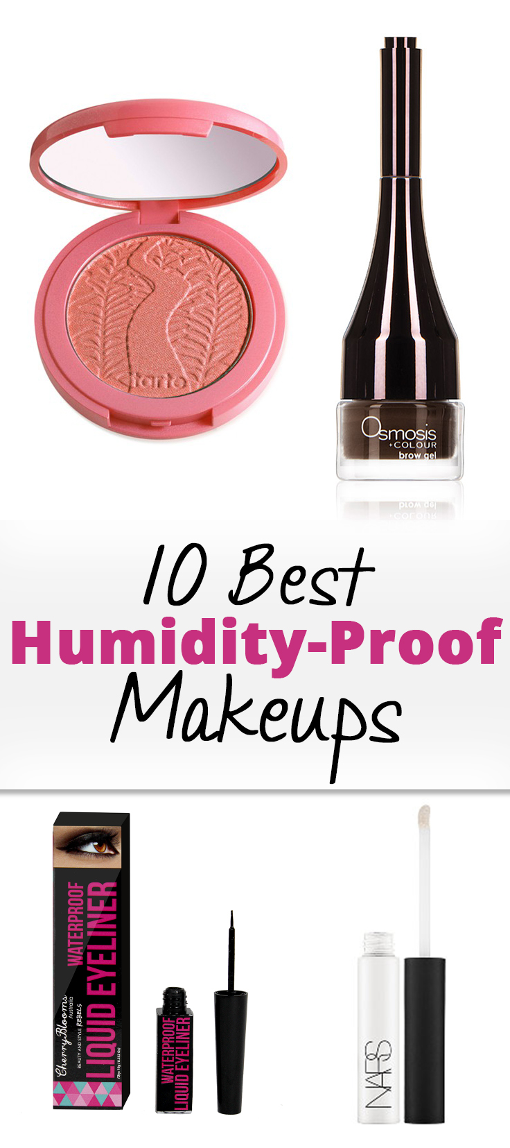 10 Best Humidity-Proof Makeups