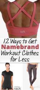 12 Ways to Get Namebrand Workout Clothes for Less