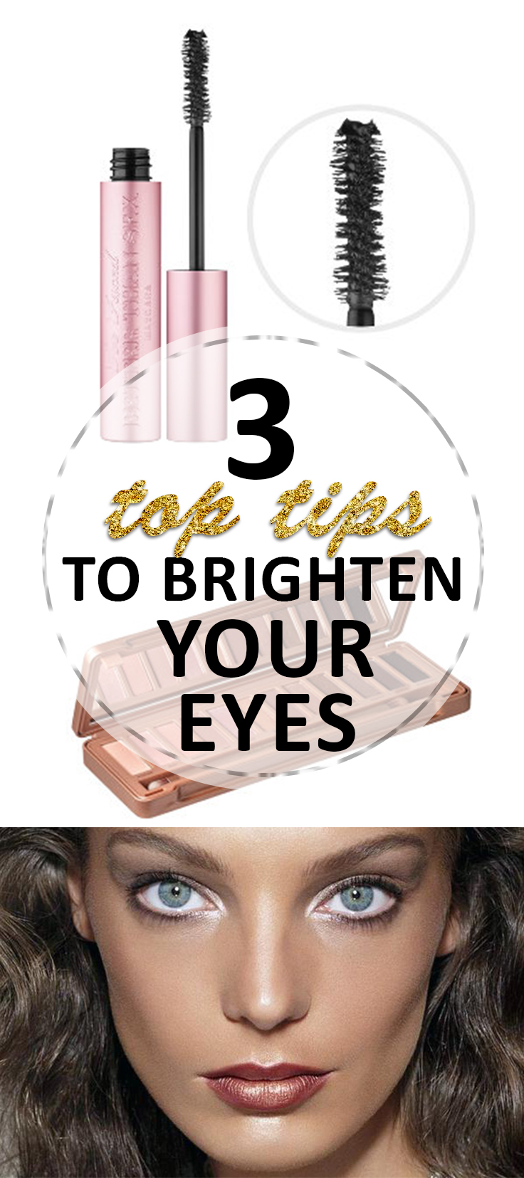 3 Top Tips to Brighten Your Eyes