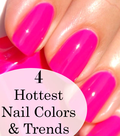Hottest Nail Colors and Trends (1)