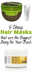 5 Cheap Hair Masks that are the Biggest Bang for Your Buck