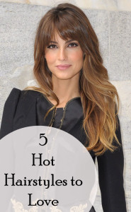 5 Hot Hairstyles to Love (1)