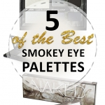 5 of the Best Smokey Eye Palettes