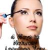 4 Ways to Naturally Lengthen Eyelashes