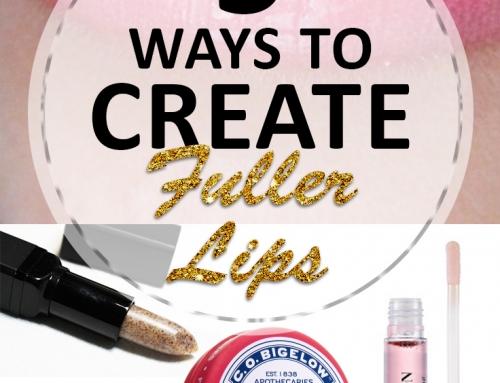 5 Ways to Create Fuller Lips