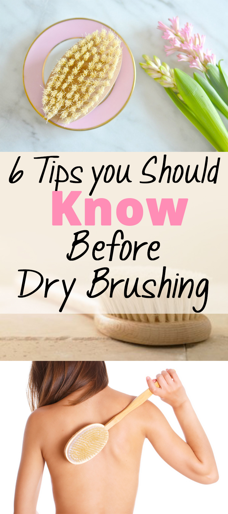 6 Tips you Should Know Before Dry Brushing