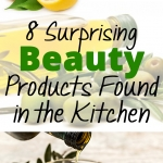 8 Surprising Beauty Products Found in the Kitchen