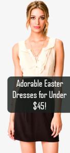 Adorable Easter Dresses for Under $45!