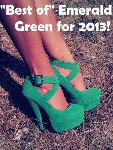 Best of Emerald Green for 2013!