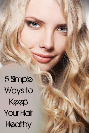 my fashion chronicles 5 simple ways to keep your hair healthy 5 simple ways to decorate for spring 283x425