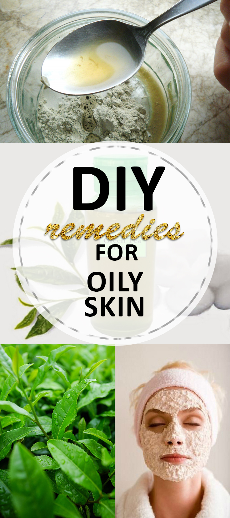 DIY Remedies for Oily Skin