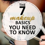 The 7 Makeup Basics You Need to Know
