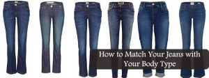 How to Match Your Jeans with Your Body Type