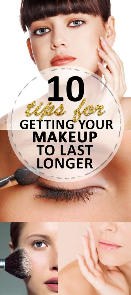 10 Tips for Getting Your Makeup to Last Longer