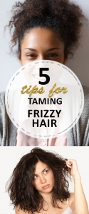 5 Tips for Taming Frizzy Hair