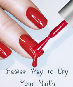 Fastest Way to Dry Your Nail Polish