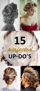 15 Perfected Up-Do's