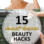 15 Must-Know Beauty Hacks
