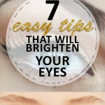 7 Easy Tips That Will Brighten Your Eyes