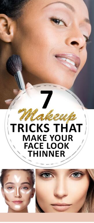 7 Makeup Tricks That Make Your Face Look Thinner