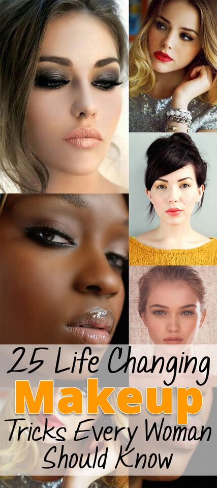 25 Life Changing Makeup Tricks Every Woman Should Know
