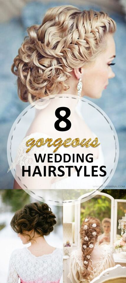 8 Gorgeous Wedding Hairstyles