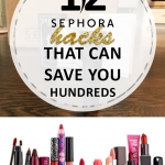 12 Sephora Hacks that Can Save You Hundreds
