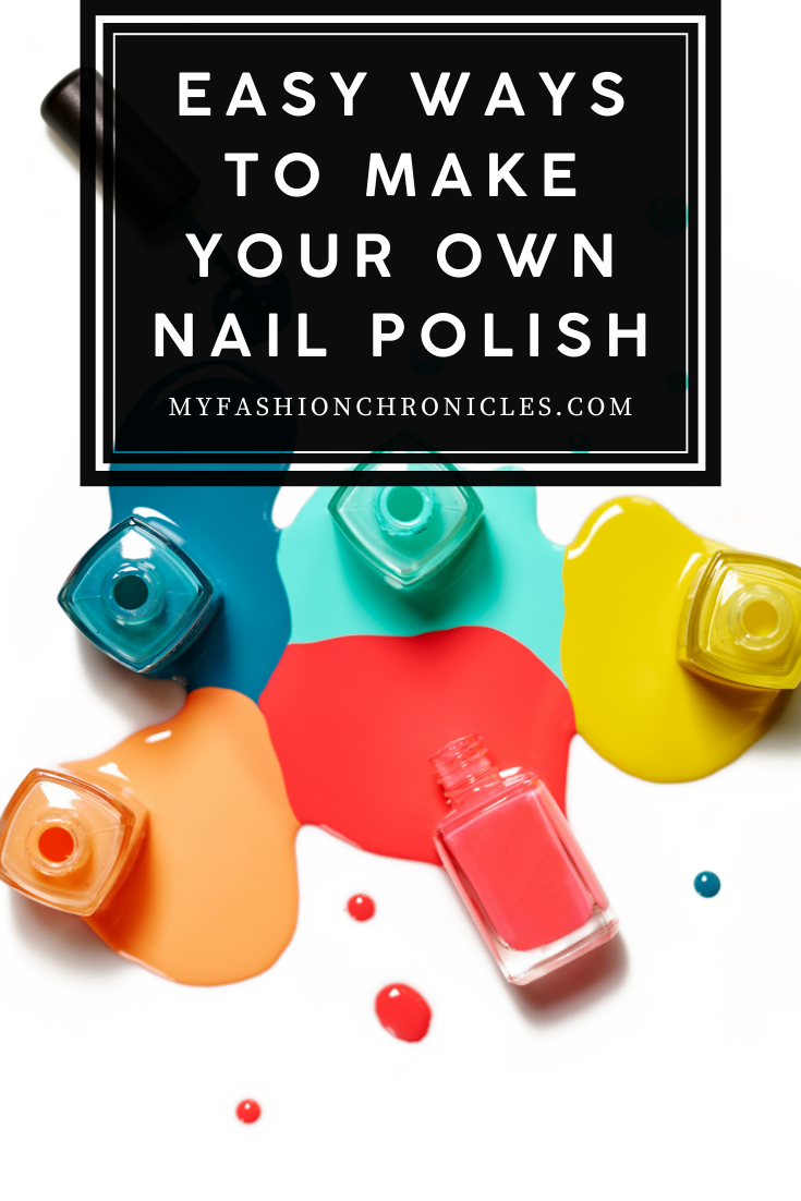 Who needs a store when you can make your own nail polish. Learn how by reading the post. Easy and it saves you money as well.