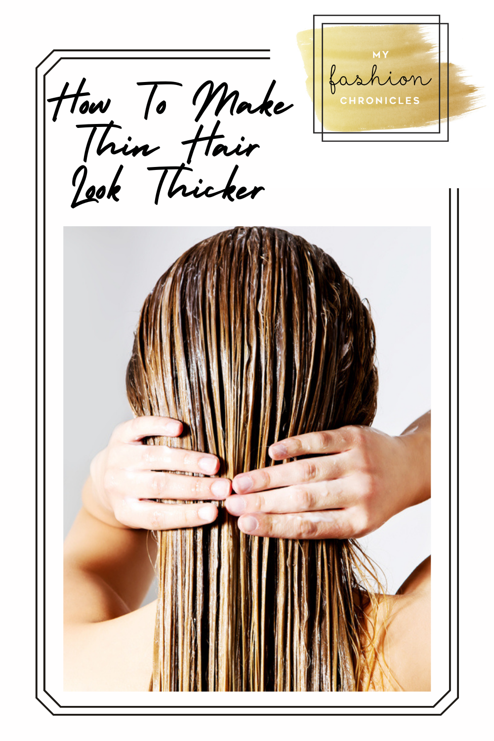 Myfashionchronicles.com will help you look your best 24/7. Always keep your hair in tip-top shape. If you struggle with thin, flat hair, check out these ways you can make it look thicker instantly!