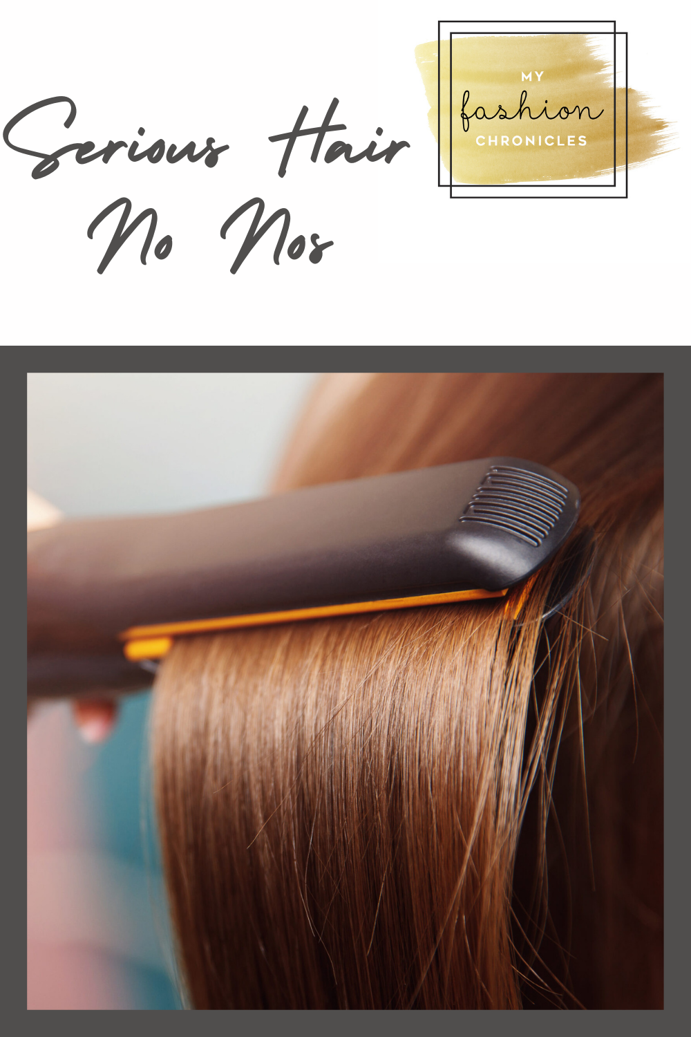 Ladies, we are talking hair no nos! Don't miss the biggest ones that you never want to do. Myfashionchronicles.com has got your back on this one.