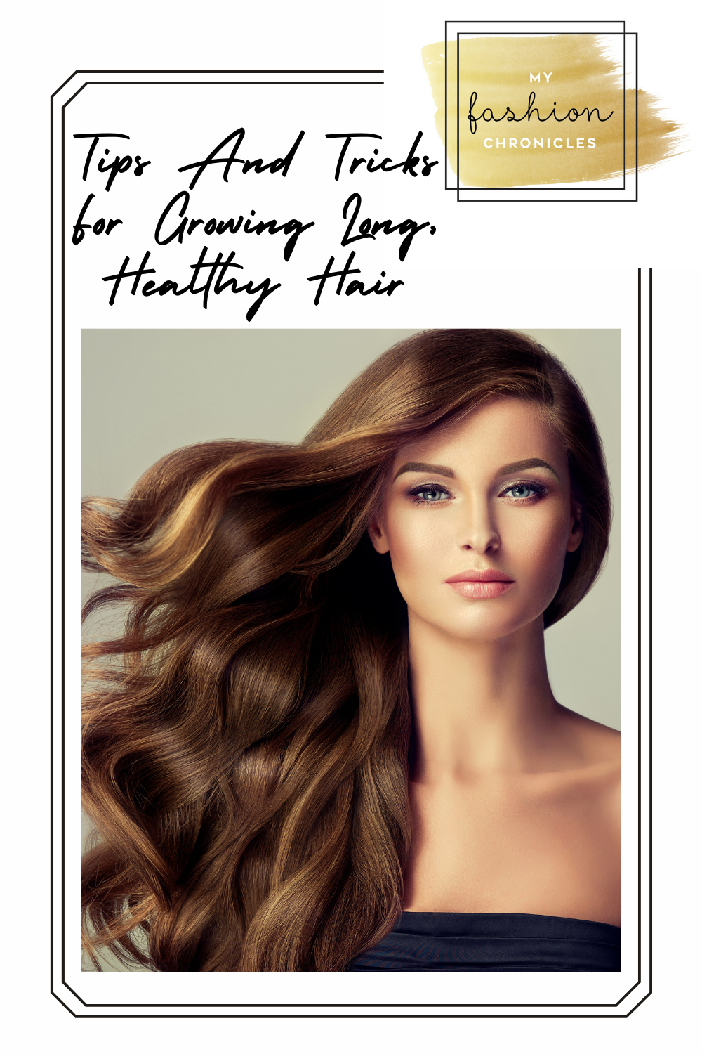 Myfashionchronicles.com is the place to go for advice that will have you looking your best 24/7! Don't miss out on the best trends and styles. Vamp up a great outfit with healthy hair! Check out these tips for growing your longest, healthiest hair ever!