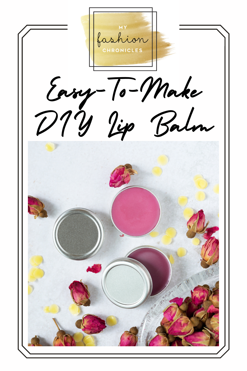 Myfashionchronicles.com is all about looking and feeling great! Keep your lips moisturized and save some money with this super easy and fun-to-make DIY lip balm!